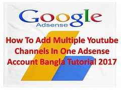 How To Add Multiple Youtube Channels In One Adsense Account Bangla Tutorial 2017 (rhz.tutorials) Tags: youtube seo for video services software videos what is keyword research tool channel