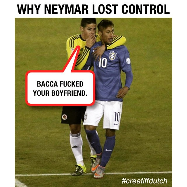 #neymar #neymarjr #neymarbacca #bacca #copa #copaamerica #copa2015 #copaamerica2015 #brazil #colombia #argentina #messi #jamesrodriguez #falcao #danialves #hulk #soccermemes #comedy #epic #gay #voetbalhumor #memes #footbaljokes #footballjokes #lol #soccer