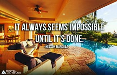 It always seems impossible until it's done. - Nelson Mandela (millionaire_mindset) Tags: achievement impossibleisnothing millionairemindset nelsonmandela nothingisimpossible possibilities success successquotes