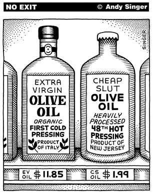 Andy Singer's No Exit: Olive Oil