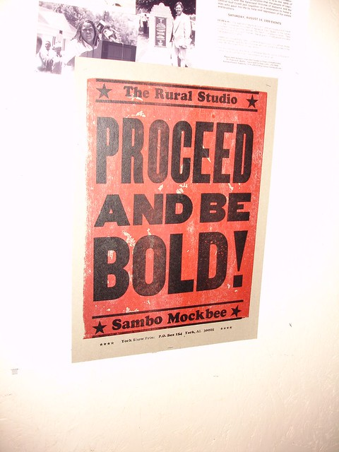 Proceed And Be Bold! Rural Studio, Samuel Sambo Mockbee