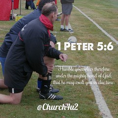 """1 Peter 5-6 """"Humble yourselves therefore under the mighty hand of God, that he may exalt you in due time:"""" (@CHURCH4U2) Tags: bible verse pic"""