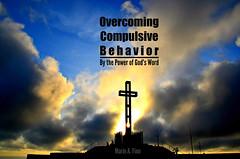 Book Cover - Overcoming Compulsive Behavior (Art4TheGlryOfGod) Tags: bookcover bookcoverdesign