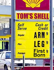 Gas Prices (theoriginalbman) Tags: funny comedy hilarious funnypics funnypictures gas prices gasprices arm leg firstborn shell tomsshell