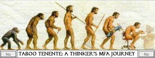 Taboo Tenente: A Thinker's MFA Journey by tabootenente.