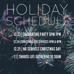 Holiday Schedule: December 23rd: Decorating Party from 5pm to 7pm December 24th: Two Christmas Eve Services, 4:00 PM and 6:00 PM. No Christmas Day services. New Year's Day: Shared life gathering at 10:30 AM. Christmasatredemption.com 🎄 #chr (rcokc) Tags: holiday schedule december 23rd decorating party from 5pm 7pm 24th two christmas eve services 400 pm 600 no day new years shared life gathering 1030 am christmasatredemptioncom 🎄 christmaseve edmond edmondok edmondoklahoma