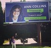 Ann Collins:  A Noteworthy Politician (LarryJay99 ) Tags: signs billboards politician honesty people female anncollins treasurer