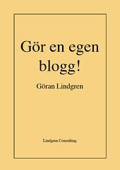 Gör en egen blogg! av Göran Lindgren