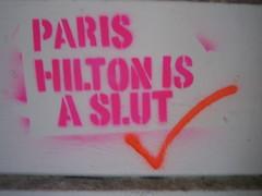 Paris Hilton is a Slut
