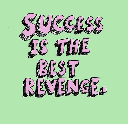 Success is the best revenge by Charlie Day Art