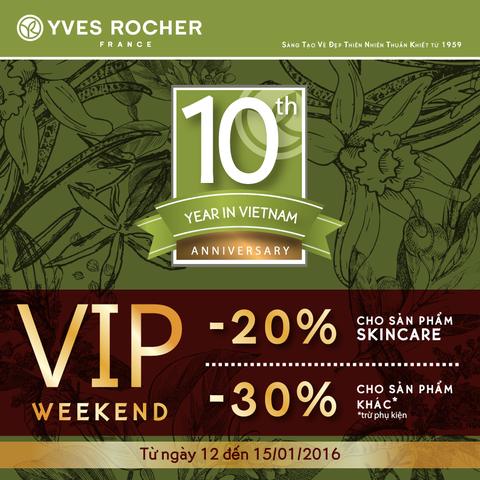 VIP WEEKEND TẠI YVES ROCHER