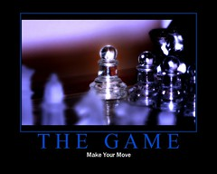 THE GAME (Domain Barnyard) Tags: game glass yahoo blog interestingness google fdsflickrtoys flickr motivator play ad chess 2006 blogger canoneos20d explore win pawn tingey interestingness163 i500 i500blogged ftfr ranked163 48judgementday