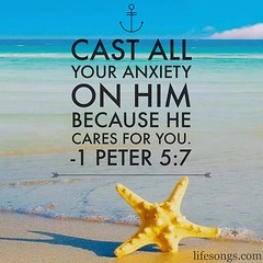 "LifeSongs Uplifting Word: ""Cast all your #anxiety on Him because He cares for you."" - 1 Peter 5:7  #Bible #quotes #inspirational #motivational #positive #uplifting #God #Jesus #Christian #gospel #peace #hope #love #care #beach #water #starfish #radio #Lif"