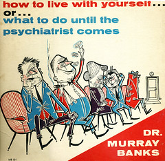 "Dr. Murray Banks, ""How to Live with Yours..."