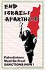 "end_israel_apartheid_allposters33 <a style=""margin-left:10px; font-size:0.8em;"" href=""http://www.flickr.com/photos/78655115@N05/18024851543/"" target=""_blank"">@flickr</a>"
