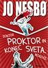 Nesbø-Doktor Proktor og verdens undergang. Kanskje_SLOVENE. (NORLA.no) Tags: 2016 children nesboe nesbø nesbo doktorproktorogverdensundergang slovene