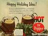 Dr Pepper Hot (yarbertown) Tags: drpepper drpepperads sodaads retroads vintageads
