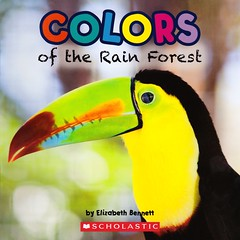 Colors of the Rain Forest (Vernon Barford School Library) Tags: new school plants plant color colour bird colors birds animal animals reading book high rainforest colorful colours reader library libraries reads books super read paperback cover junior tropical tropic covers bookcover colourful pick middle vernon quick recent picks qr bookcovers nonfiction paperbacks readers readingmaterial barford rainforests softcover elizabethbennett quickreads quickread readingmaterials vernonbarford softcovers superquickpicks superquickpick exploreandlearn explorelearn 9780545613019