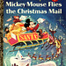 Mickey Mouse Flies the Christmas Mail - Little Golden Book