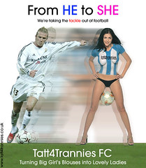 Tatt4trannies FC (Jo Angel) Tags: archive joannasdiary blog stuff images photoshop jokes silly wwwjoannasdiarycouk joanna humour wwwtatt4tranniescouk tatt rubbish tranny football transformation