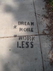 Sueña más trabaja menos