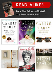Read-Alikes for The Princess Diarist by Carrie Fisher 1/5/17 (plano.library) Tags: theprincessdiarist carriefisher readalikes books haggard parr schimelpfenig harrington davis library libraries planopubliclibrarysystem ppls plano tx