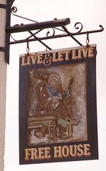 Live and let live (hchalkley) Tags: cambridge sign pubsign liveandletlive