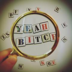 Yeah bithch! (VeRoNiK@ GR) Tags: magnifyingglass loupe circle round fridge magnets instagram yeah bitch alphabet