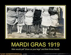 MARDI GRAS 1919 (Chikkenburger) Tags: posters memes demotivational cheezburger workharder memebase verydemotivational notsmarter chikkenburger