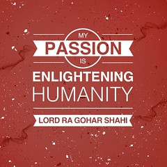 #QuoteoftheDay 'My passion is enlightening humanity.' - Lord RA Gohar Shahi (SG_sumair) Tags: peace awakening humanity quote compassion quotes harmony revolution passion spirituality awareness enlightenment revolutionary innerpeace empathy humanitarian qotd savior passionate photooftheday picoftheday goodvibes saviour enlightening inspirationalquotes bestoftheday goharshahi riazahmedgoharshahi lordrariaz