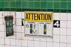 ATTENTION (jeffs4653) Tags: newyorkcity manhattan railroad sign signal station subway train lightroom3