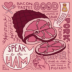 Speak to the Ham (von_brandis) Tags: illustration ham meat pork handdrawntypography vonbrandis brandtbotes