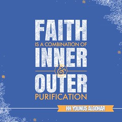 QuoteoftheDay 'Faith is a combination of inner and outer purification.' - His Holiness Younus AlGohar (myakoob2019) Tags: wallpaper typography truth quote faith perspective creative belief inner divine quotes soul outlook spirituality outer enlightenment pure consciousness divinity qotd believer photooftheday picoftheday purification realtalk inspirationalquotes higherconsciousness inspiringquotes younusalgohar