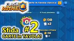 Clash Royale - Sfida Carte in Tavola parte 2! (giochiandroidiphone) Tags: clash royale android royal sfide