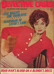 Detective Cases Magazine-Five Bullets for Charlotte,Headsman of Lover's Lane,Dead Man's Blood on a Blonde's Dress (kevin63) Tags: lightner scan magazine cover detectivecases woman cigarette red wig lipstick bullets blood blouse lowcut five charlotte headsman loverslane deadmansblood blondesdress