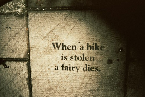 when a bike is stolen a fairy dies / Sarah Connolly