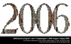 UNIX banner program + perl + Imagemagick + 2006 images = Happy 2006! (dsevilla) Tags: dsevilla 2006 mosaic computergenerated gimp imagemagick perl happy new year feliz ao unix computer banner 100vistas