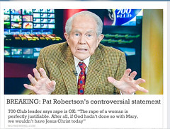 Pat Robertson Does It Again! (The Devils in the Details) Tags: donaldtrump politicallyincorrect douchebag thewizardofoz barrontrump gop isis judygarland christianterrorist asshole margarethamilton vladimirputin makedonalddrumpfagain sexdrugsandrockandroll hillaryclinton tinytrump plannedparenthood bigot dumptrump thewalkingdead republican pedophile usafreedomkids wickedwitchofthewest nastywoman badhombre conservative rape joyfulheartfoundation conversiontherapy marriageequality gay equality kukluxklan daryldixon downtonabbey pussy melaniatrump jihad terrorist taliban fearthewalkingdead wifebeater walmart mexicanwall racism confederateflag nazi stumpjumpers religion islam hilaryclinton berniesanders americannaziparty thebeatles therollingstones music gardening democrat rainbow tednugent dolls boycotttarget donaldtrumpspenis contraception abortion tinfoilhatsociety batteredwomansyndrome she'sacunt foxnews fake fantasyland thebirds liberal