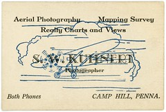 S. W. Kuhnert, Photographer, Camp Hill, Pa. (Alan Mays) Tags: ephemera businesscards advertising advertisements ads cards names paper printed kuhnert swkuhnert samuelwkuhnert photographers aerial aerialphotography aerialphotos mappingsurveys mapping surveys realtycharts views airplanes aircraft planes propellers spinning wings flying lines motion movement illustrations phonenumbers camphill pa cumberlandcounty pennsylvania harrisburg dauphincounty antique old vintage typefaces type typography fonts