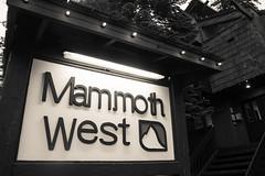 Mammoth West Condos sign (m01229) Tags: california us unitedstates melissa mammothlakes d7200