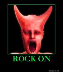 Rock On (dylan.unknown5150) Tags: rock poster meme demon devil