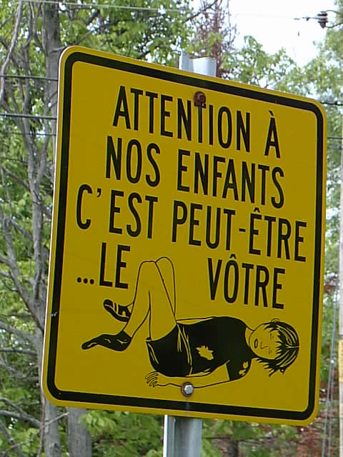 My Favourite Quebec Road Sign