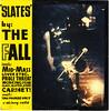 the fall | slates