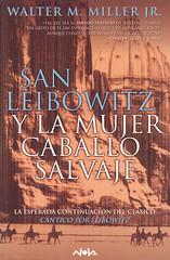 Walter M. Miller Jr., San Leibowitz y la Mujer Caballo Salvaje