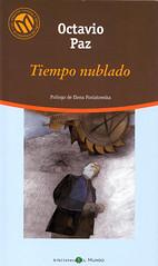 Octavio Paz, Tiempo Nublado