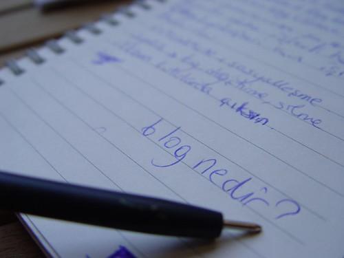 Blog nedir-  Neden yaziyorum