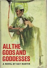 All the Gods and Goddesses (54mge) Tags: book dustjacket novel eileenwalton hospital doctor nurse