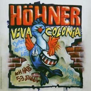 Höhner - Viva Colonia