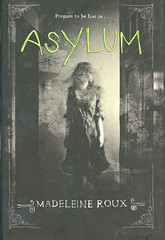 Novel-Asylum-by-Madeline-Roux1 (Count_Strad) Tags: novel book pages read reading pulp mystery suspense thriller