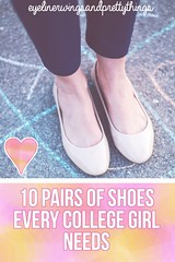 10 Pairs of Shoes Every College Girl NEEDS // College Wardrobe Essentials // eyelinerwingsandprettythings (eyelinerwingsandprettythings) Tags: college girl shoes boots sandals flip flops